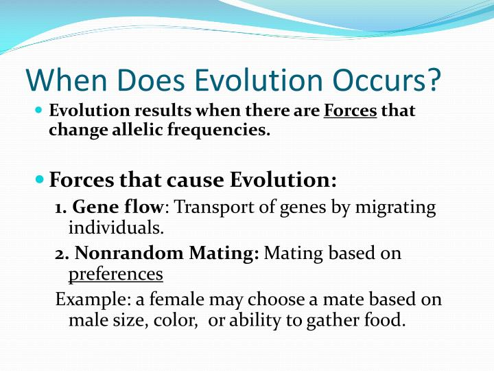When Does Evolution Occurs?