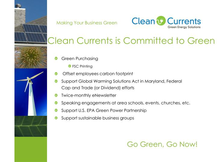 Clean currents is committed to green