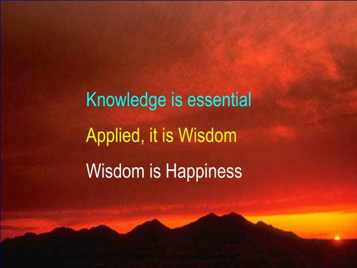 Knowledge is essential