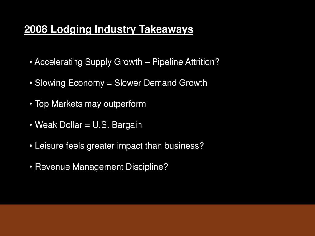 2008 Lodging Industry Takeaways