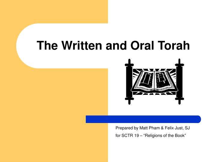 The written and oral torah l.jpg