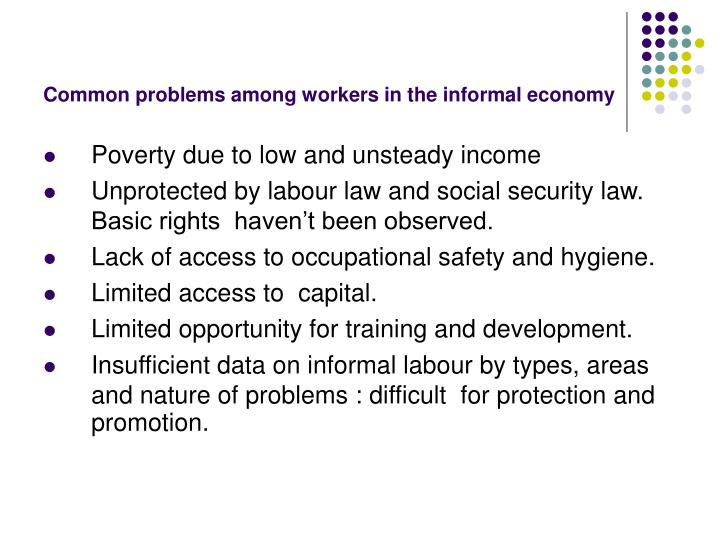 Common problems among workers in the informal economy