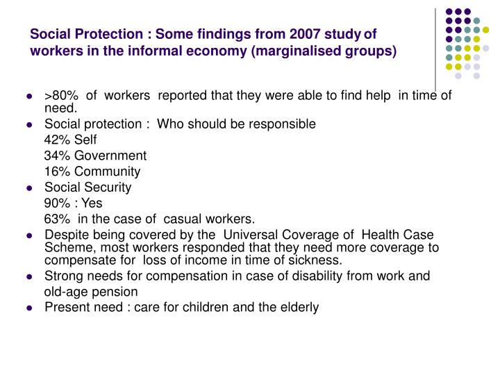 Social Protection : Some findings from 2007 study