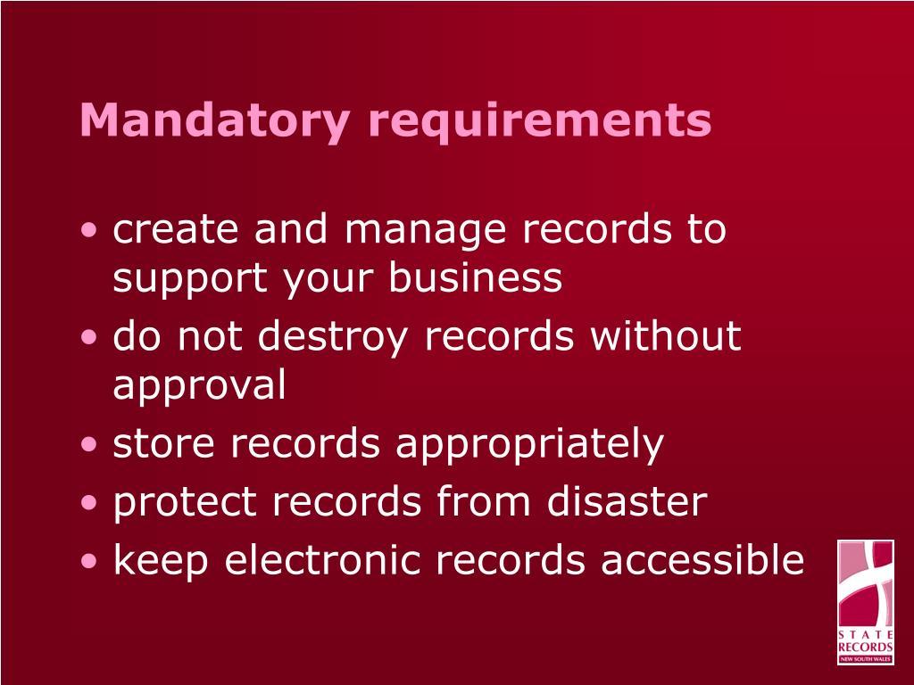 Mandatory requirements