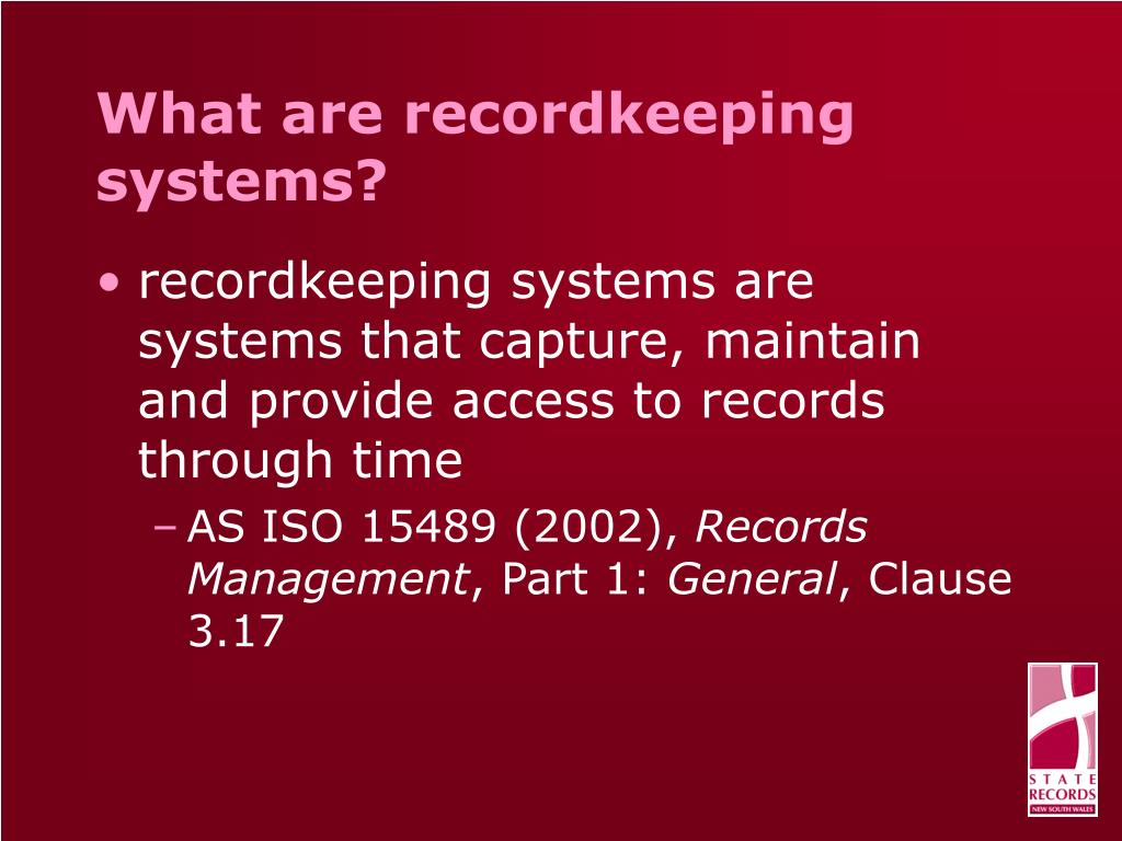 What are recordkeeping systems?