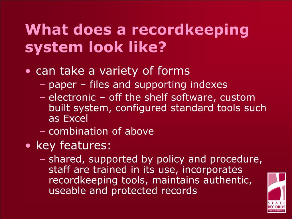 What does a recordkeeping system look like?