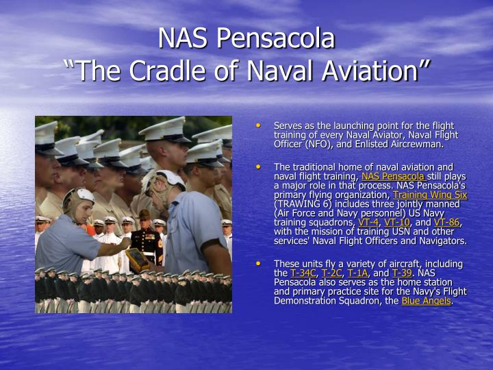 Nas pensacola the cradle of naval aviation