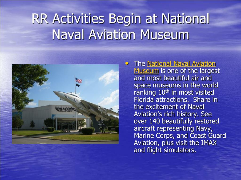 RR Activities Begin at National Naval Aviation Museum