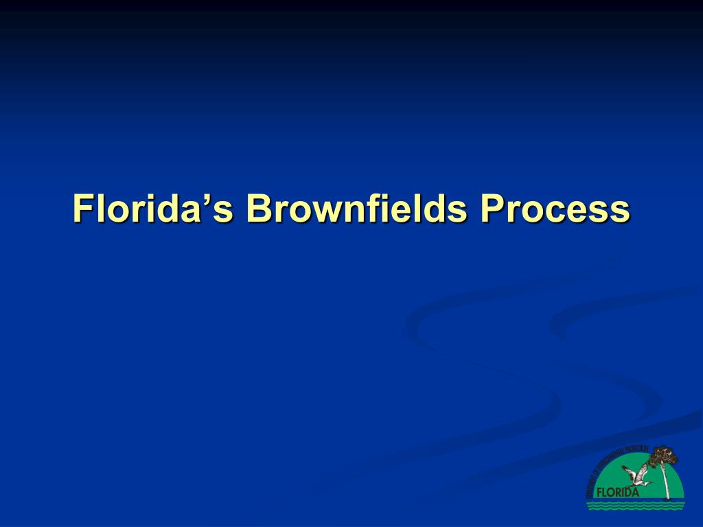 Florida's Brownfields Process