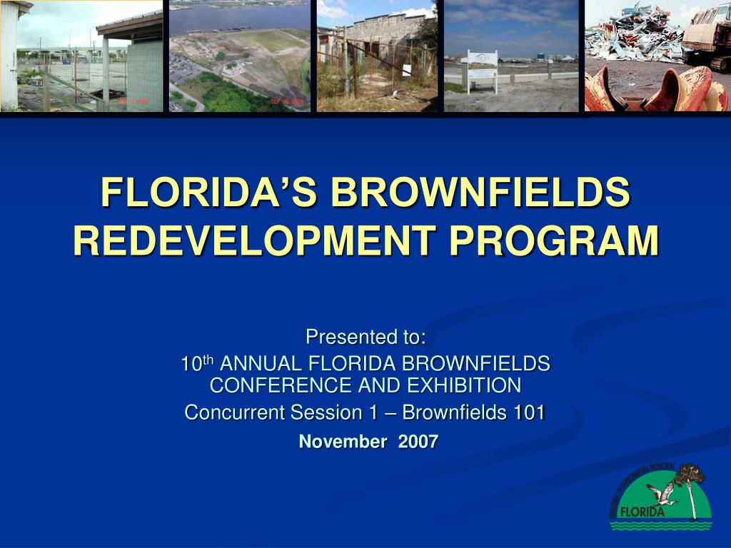 FLORIDA'S BROWNFIELDS REDEVELOPMENT PROGRAM
