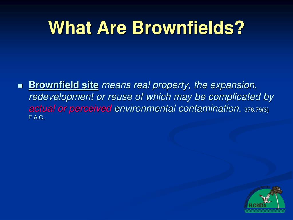 What Are Brownfields?