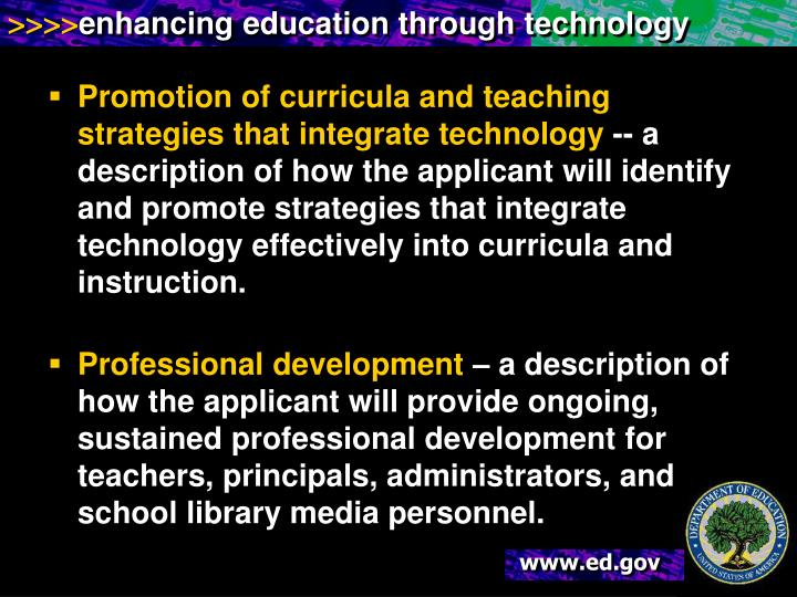 Promotion of curricula and teaching strategies that integrate technology