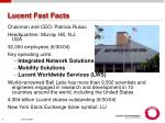 lucent fast facts
