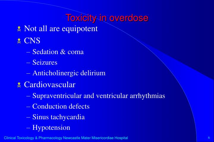 Toxicity in overdose