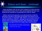 edison and swan continued