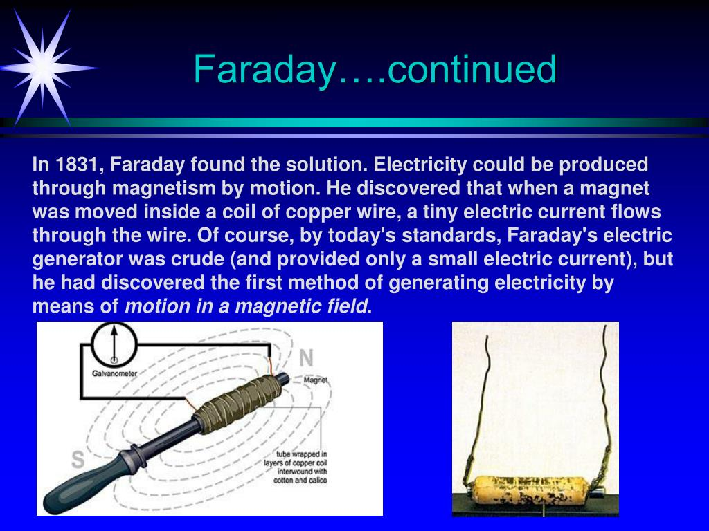 Faraday….continued