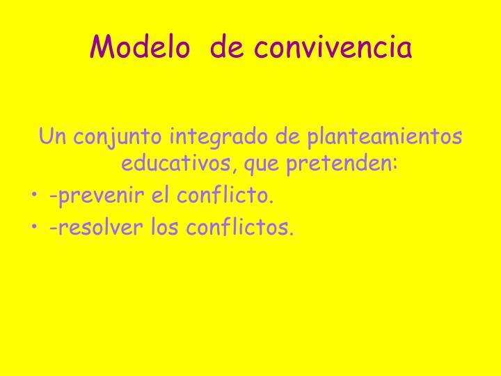 Modelo  de convivencia