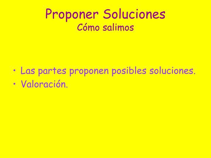 Proponer Soluciones