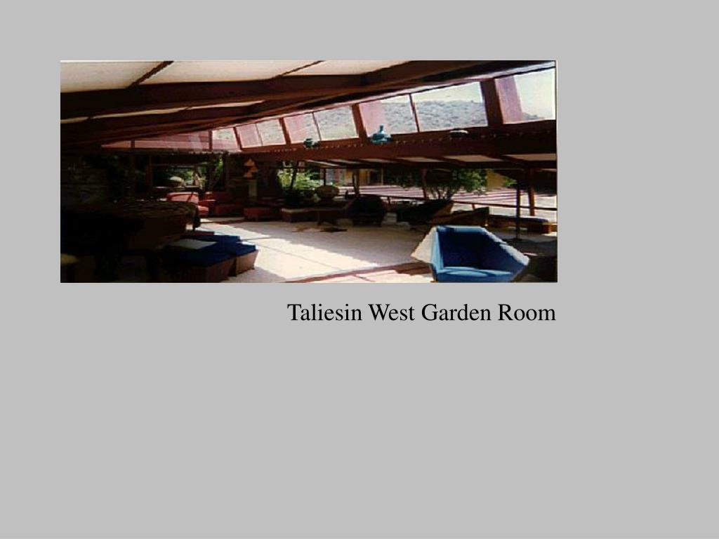Taliesin West Garden Room