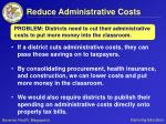 reduce administrative costs