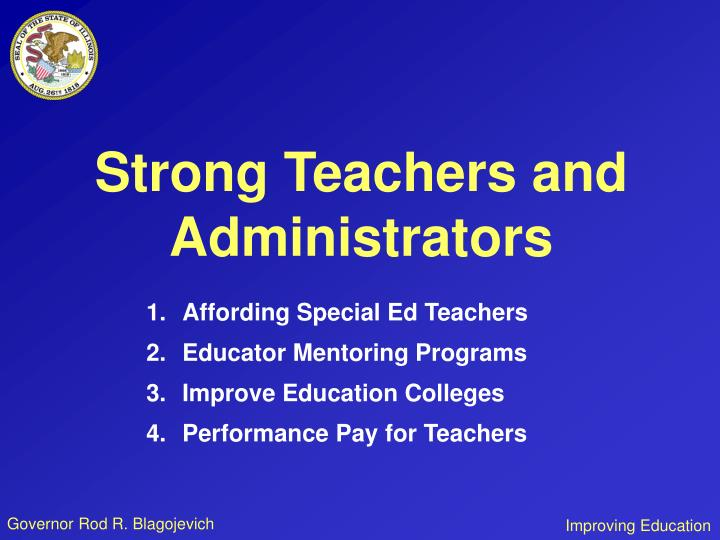 Strong Teachers and Administrators