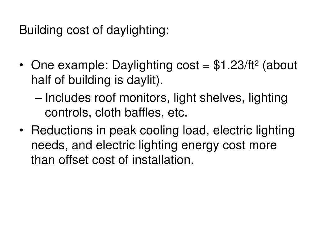 Building cost of daylighting: