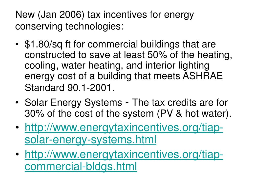 New (Jan 2006) tax incentives for energy conserving technologies: