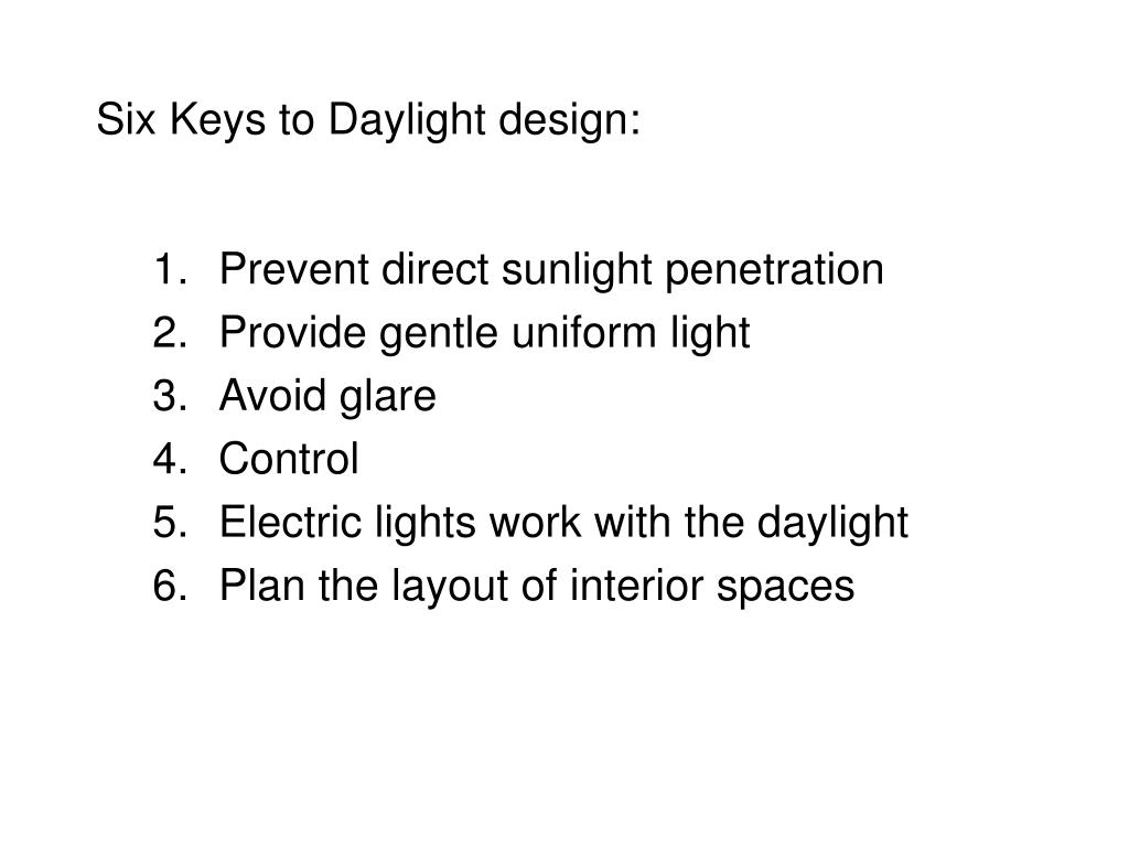 Six Keys to Daylight design: