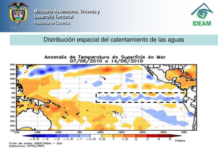 Distribución espacial del calentamiento de las aguas