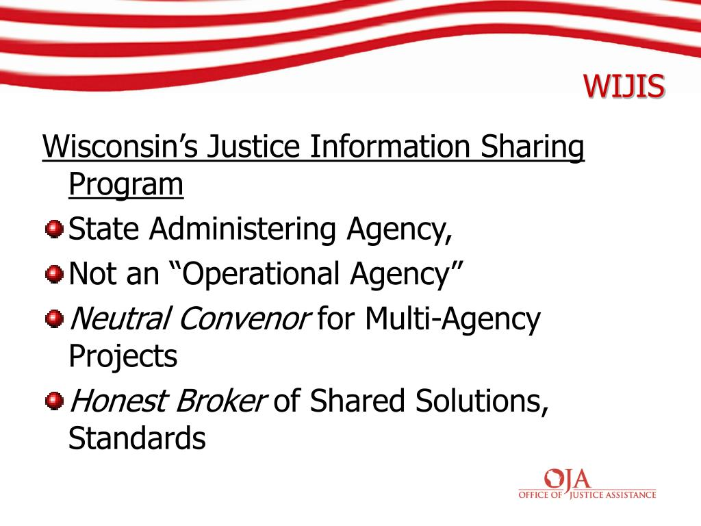 Wisconsin's Justice Information Sharing Program