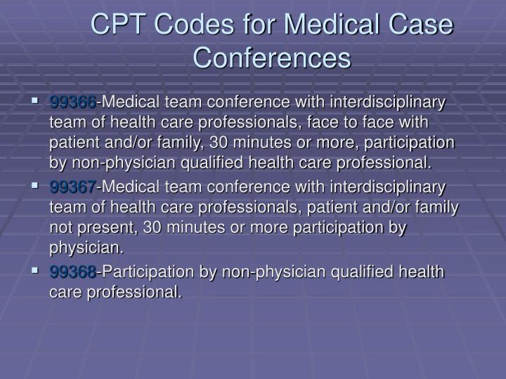CPT Codes for Medical Case Conferences