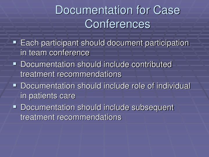 Documentation for Case Conferences