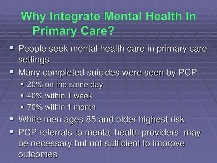 Why Integrate Mental Health In Primary Care?