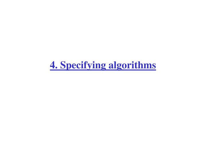 4. Specifying algorithms