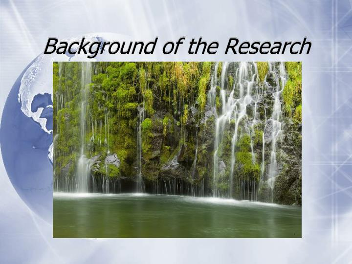 Background of the research