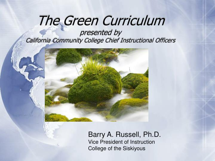 The green curriculum presented by california community college chief instructional officers l.jpg