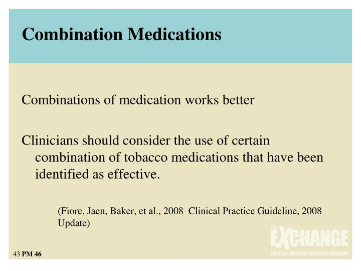 Combination Medications