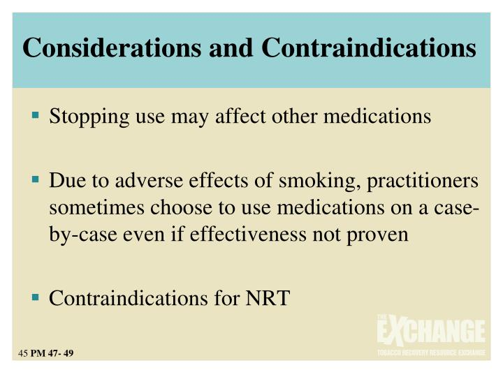 Considerations and Contraindications