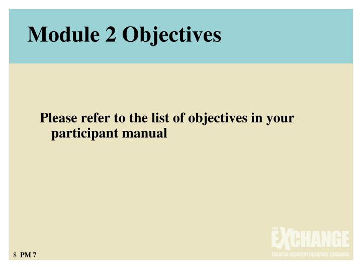 Module 2 Objectives