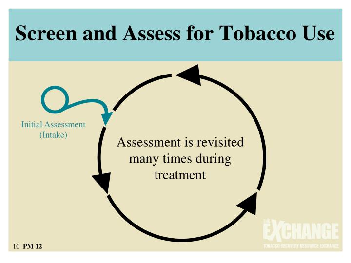 Screen and Assess for Tobacco Use