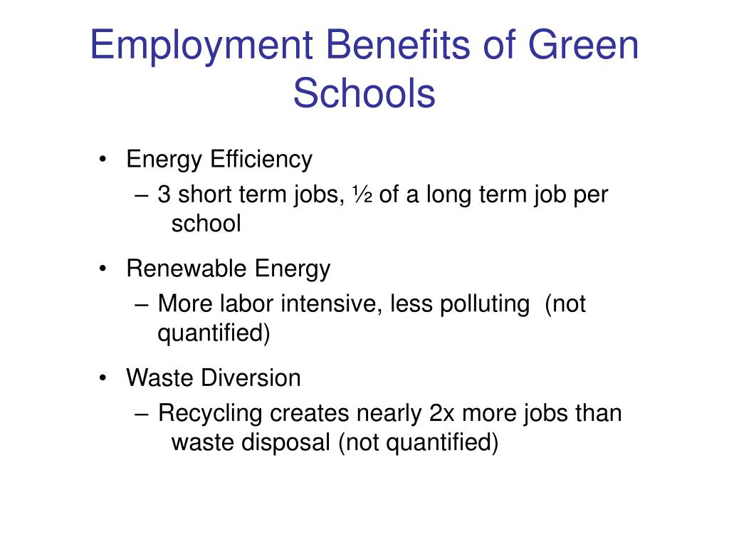 Employment Benefits of Green Schools