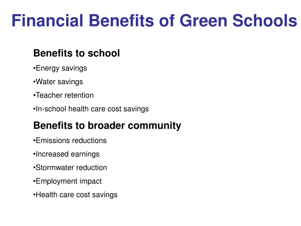 Financial Benefits of Green Schools
