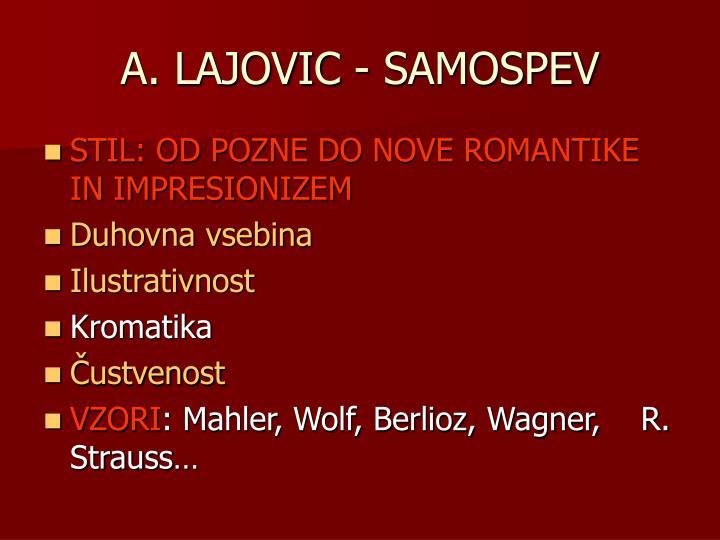 A. LAJOVIC - SAMOSPEV