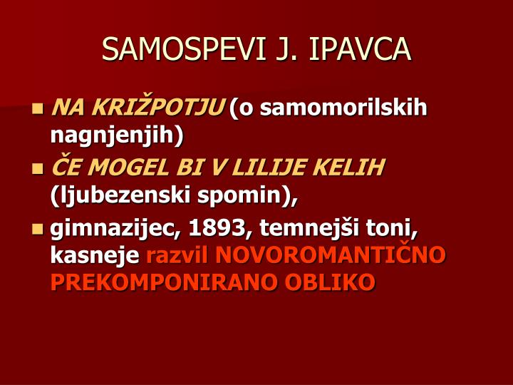 SAMOSPEVI J. IPAVCA