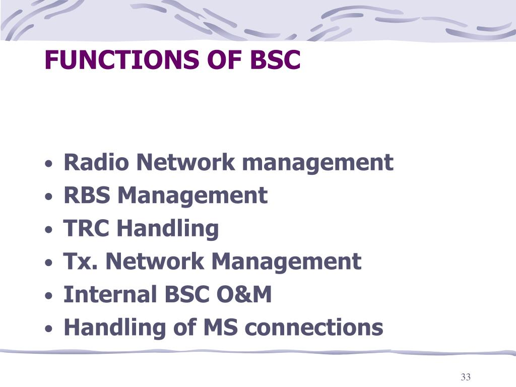 FUNCTIONS OF BSC