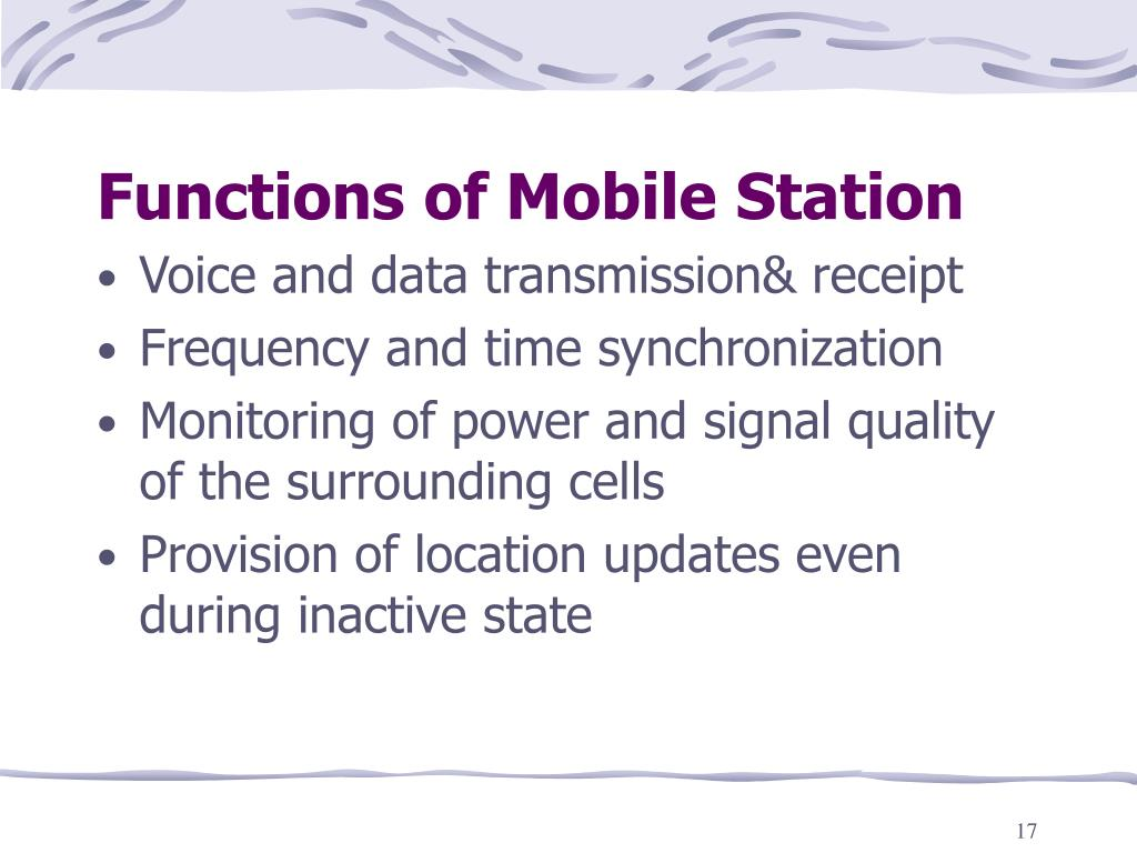 Functions of Mobile Station