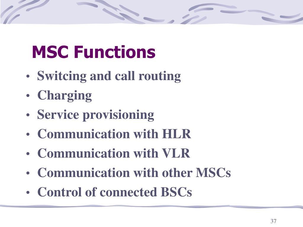 MSC Functions