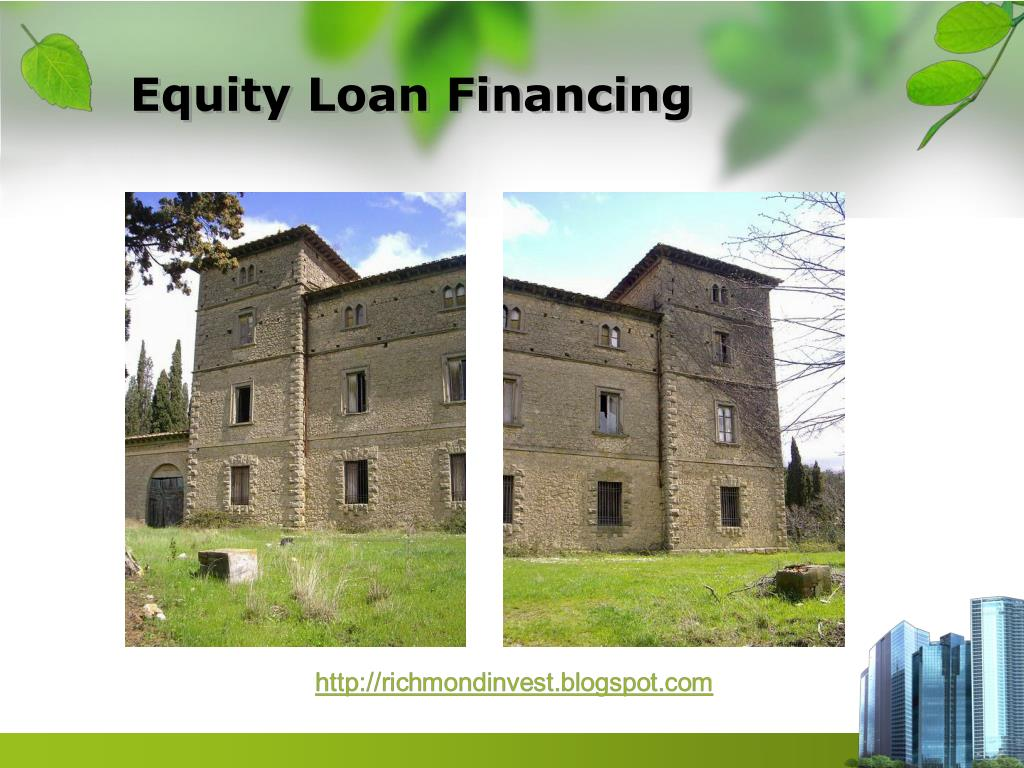 Equity Loan Financing