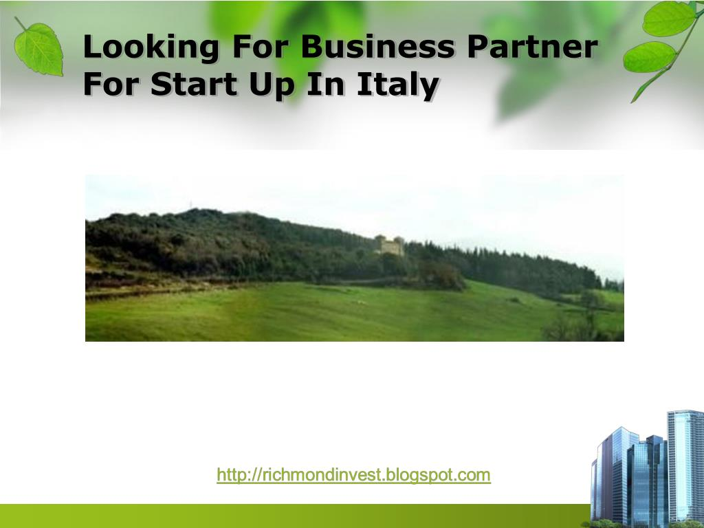 Looking For Business Partner For Start Up In Italy