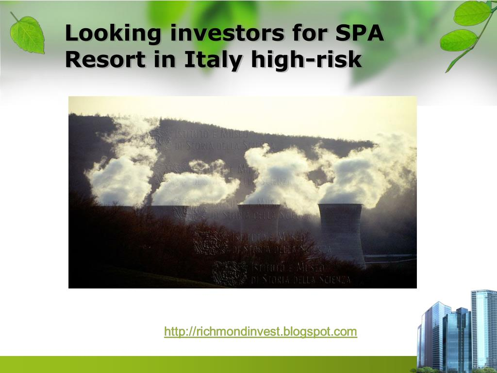 Looking investors for SPA Resort in Italy high-risk